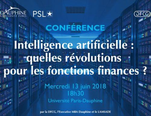 « Intelligence artificielle : quelles révolutions pour les fonctions finances ? » 13 juin 2018